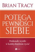 Potęga pew... - Brian Tracy -  Polish Bookstore