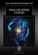 polish book : Dalej niż ... - Leon M Lederman, Christoper T. Hill