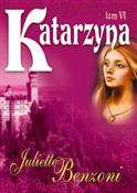 Katarzyna ... - Juliette Benzoni -  books from Poland