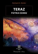Teraz Fizy... - Richard A. Muller -  foreign books in polish