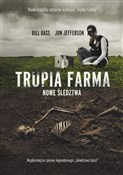 Trupia Far... - Bill Bass, Jon Jefferson -  Polish Bookstore