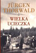 Wielka uci... - Jurgen Thorwald -  books from Poland