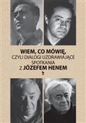 polish book : Wiem, co m... - Józef Hen, Magdalena Hen