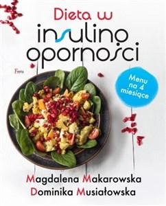Dieta W Insulinoopornosci Magdalena Makarowska Dominika