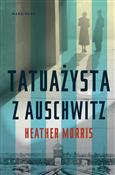Tatuażysta... - Heather Morris -  books in polish