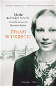 Żyłam w uk... - Marie Jalowicz-Simon, Irene Stratenwerth, Hermann Simon -  books from Poland