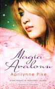 Magia Aval... - Aprilynne Pike -  books in polish