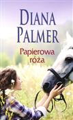 Papierowa ... - Diana Palmer -  foreign books in polish