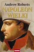 Napoleon W... - Andrew Roberts -  foreign books in polish