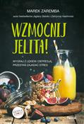 Wzmocnij j... - Marek Zaremba -  books in polish
