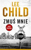 Zmuś mnie - Lee Child - Ksiegarnia w UK