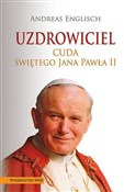 Uzdrowicie... - Andreas Englisch -  books in polish