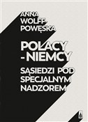 Polacy - N... - Anna Wolff-Powęska -  books in polish