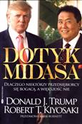 Dotyk Mida... - Robert T. Kiyosaki, Donald J. Trump -  foreign books in polish