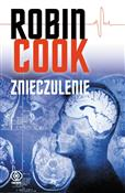 Znieczulen... - Robin Cook -  foreign books in polish