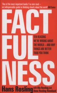 Obrazek Factfulness Ten Reasons We're Wrong About the World - and Why Things Are Better Than You Think