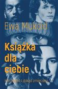 Książka dl... - Ewa Mukoid -  books in polish