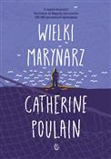 Wielki mar... - Catherine Poulain -  foreign books in polish