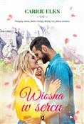 Wiosna w s... - Carrie Elks -  foreign books in polish