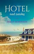 Hotel nad ... - Holly Robinson -  foreign books in polish