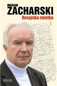 Rosyjska r... - Marian Zacharski -  books in polish