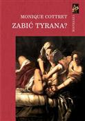 polish book : Zabić tyra... - Monique Cottret