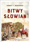 Bitwy Słow... - Robert F. Barkowski -  foreign books in polish