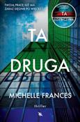 Ta druga - Michelle Frances -  foreign books in polish