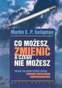 Co możesz ... - Martin E. P. Seligman -  books in polish
