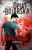 Kryształow... - Joanna Opiat-Bojarska -  books in polish