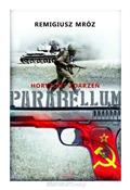 Parabellum... - Remigiusz Mróz -  books in polish