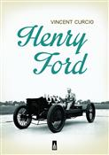 Henry Ford... - Vincent Curcio -  foreign books in polish