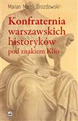 Konfratern... - Marian Marek Drozdowski -  books from Poland
