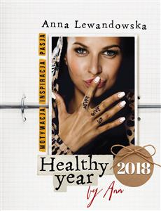 Picture of Healthy year 2018 by Ann Motywacja Inspiracja Pasja