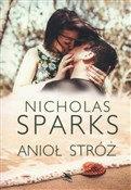 Anioł stró... - Nicholas Sparks -  foreign books in polish