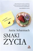 Smaki życi... - Anita Scharmach -  books in polish