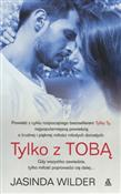 polish book : Tylko z To... - Jasinda Wilder