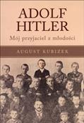Adolf Hitl... - August Kubizek -  books from Poland