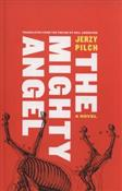 The Mighty... - Jerzy Pilch -  foreign books in polish