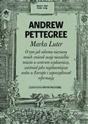 Marka Lute... - Andrew Pettegree -  foreign books in polish