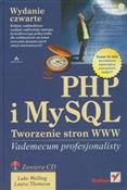 PHP i MySQ... - Luke Welling, Laura Thomson - Ksiegarnia w UK
