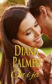 On i ja - Diana Palmer -  books in polish