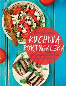Kuchnia Portugalska Elzbieta Adamska Polska Ksiegarnia W Uk