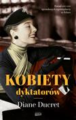 Kobiety dy... - Diane Ducret -  books in polish