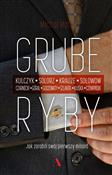 Grube ryby... - Michał Matys -  foreign books in polish