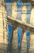 Labirynt n... - Zbigniew Herbert -  books from Poland