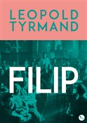 Filip - Leopold Tyrmand -  books from Poland
