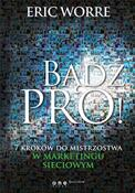 Bądź pro! ... - Eric Worre -  foreign books in polish