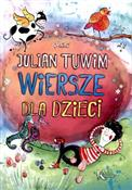 Wiersze dl... - Julian Tuwim -  books in polish
