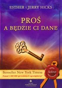 Proś a będ... - Esther Hicks, Jerry Hicks -  books from Poland